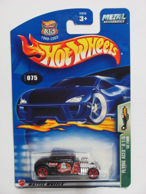 HOT WHEELS 2003 FLYING ACES II 1/5 '32 FORD #075