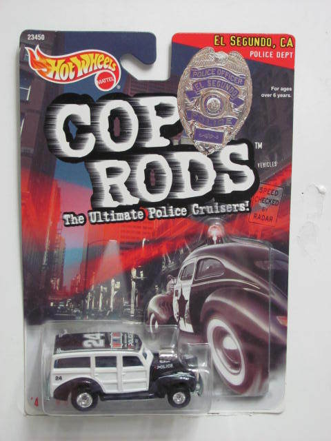 HOT WHEELS COP RODS EL SEGUNDO, CA '40 WOODIE