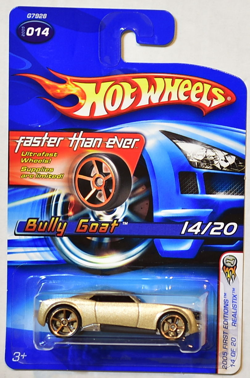 HOT WHEELS 2005 FIRST EDITIONS FTE BULLY GOAT GOLD